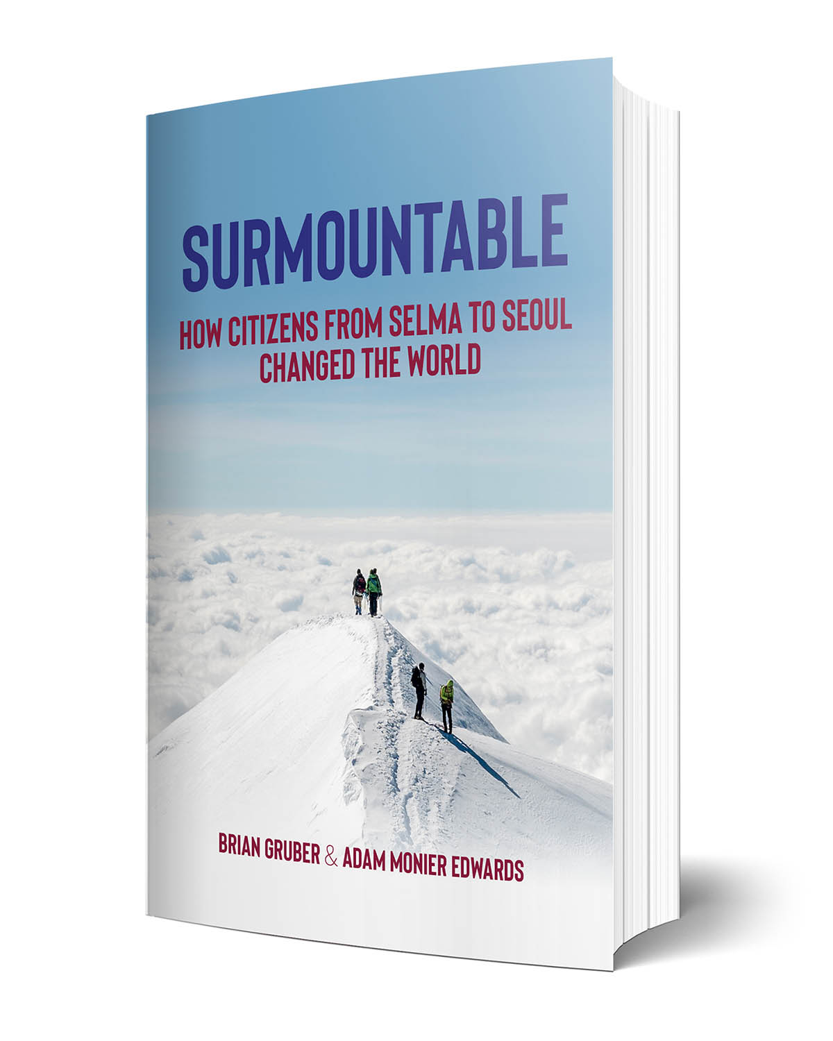Surmountable book by Adam Monier Edwards and Brian Gruber